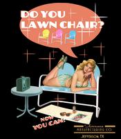 Image Do You Lawn Chair-Raglan Sleeve